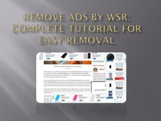 Remove Ads by WSR, Simple Way To Uninstall Ads by WSR Virus From PC