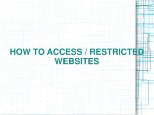 Ppt access For Blocked Websites