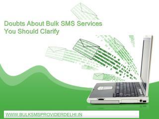 Doubts About Bulk SMS Services