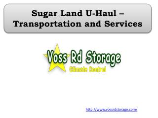 Sugar Land U-Haul – Transportation and Services