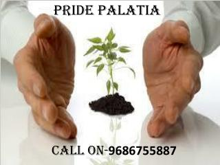 Pride Palatia - Pre Launch Project By Pride Group