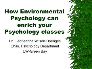 How Environmental Psychology can enrich your Psychology classes