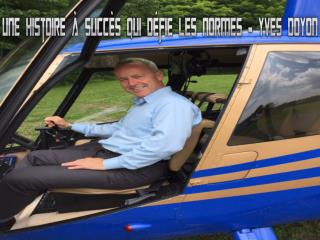 Une histoire à succès qui défie les normes – Yves Doyon