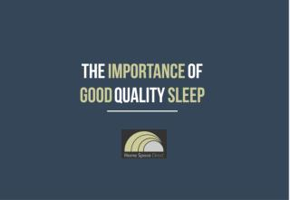 The Importance of Good Quality Sleep