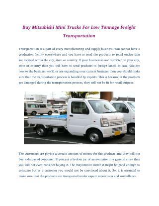 Buy Mitsubishi Mini Trucks For Low Tonnage Freight Transportation