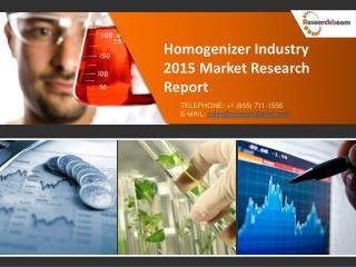 Homogenizer Industry 2015 Market Research Report