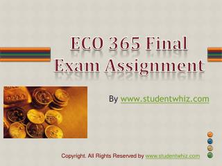 ECO 365 Final Exam Answer UOP Latest Tutorial