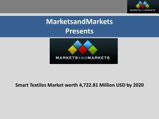Smart Textiles Market worth 4,722.81 Million USD by 2020