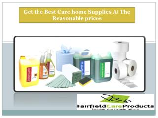 Get the best care home supplies at the reasonable prices