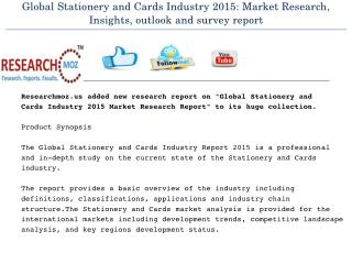 Global Stationery and Cards Industry 2015: Market Research, Insights, outlook and survey report