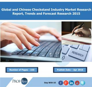 Checkstand Industry, 2015 Market Research Report
