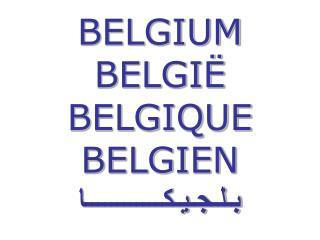 BELGIUM BELGI  BELGIQUE BELGIEN