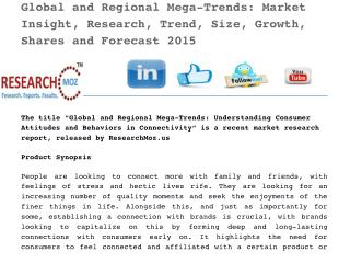 Global and Regional Mega-Trends: Market Insight, Research, Trend, Size, Growth, Shares and Forecast 2015