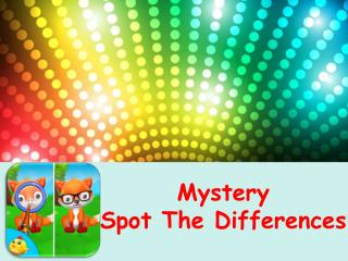 Mystery Spot The Difference
