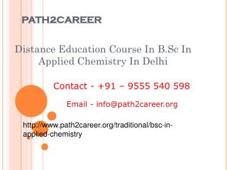 Distance Education Course In B.Sc In Applied Chemistry In Delhi @9278888356