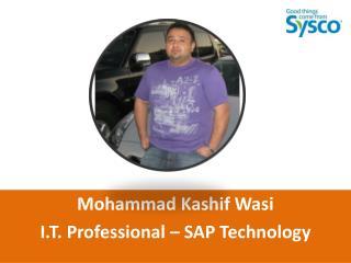 Mohammad Kashif Wasi  - SAP Technology Professional