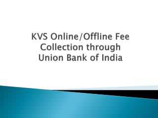 kvs Fee collection.  FOR Teacher