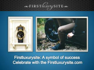 Firstluxurysite: A Symbol of Success