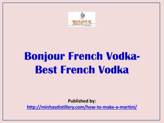Best French Vodka