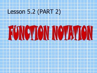 Lesson 5.2 PART 2