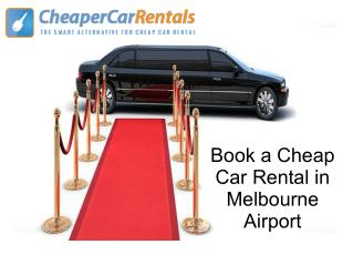 Book a Cheap Car Rental in Melbourne Airport