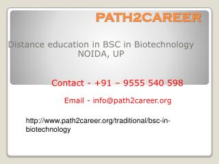 Distance Education Course In B.Sc In Biotechnology In Delhi, Noida @9278888356
