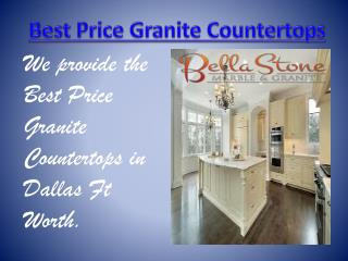 Best Price Granite Countertops