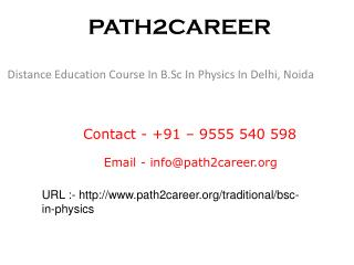 Distance Education Course In B.Sc In Physics In Delhi, Noida @9278888356