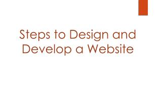 Steps To Design and Develop a Website