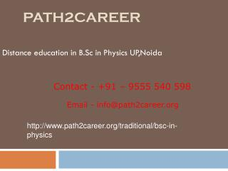 Distance education in B.Sc in Physics UP,Noida @9278888356