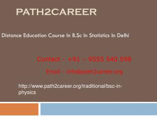 Distance Education Course In B.Sc In Statistics In Delhi @9278888356