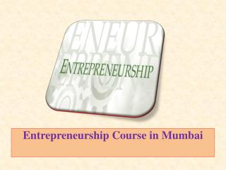 Entrepreneurship Course in Mumbai
