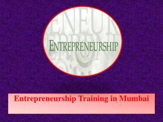 Entrepreneurship Training in Mumbai