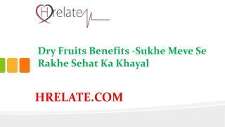 Dry Fruits Benefits: Janiye Sehat Mand Hone Ka Raaz