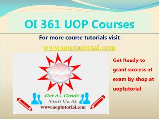 OI 361 UOP Course Tutorial/Uoptutorial