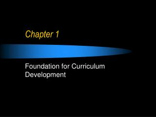 Foundation for Curriculum Development