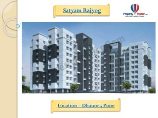 Satyam Rajyog produce 1 or 2 BHK Apartment in Dhanori