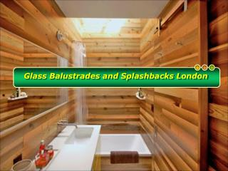 Find the Top Quality Glass Balustrades and Splashbacks