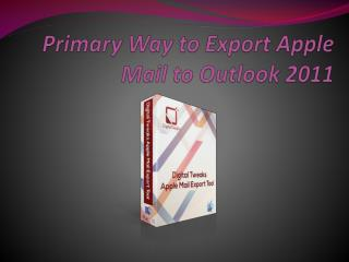 Export Apple Mail to Outlook 2011