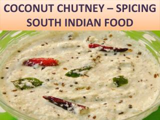 COCONUT CHUTNEY – SPICING SOUTH INDIAN FOOD
