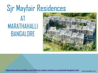 Buy Residential Apartments in Sjr Mayfair Residences at Marathahalli Bangalore