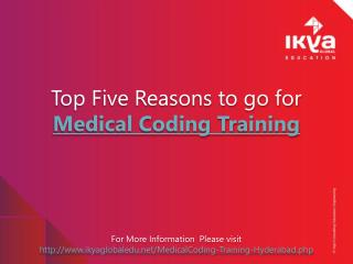 Top Five Reasons to go for Medical Coding Training
