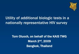 Tom Oluoch, on behalf of the KAIS TWG March 2nd, 2009 Bangkok, Thailand