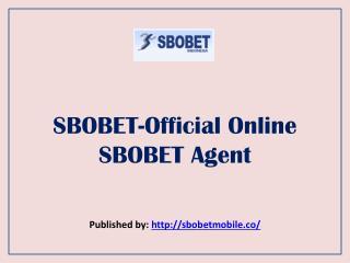 SBOBET-Official Online SBOBET Agent