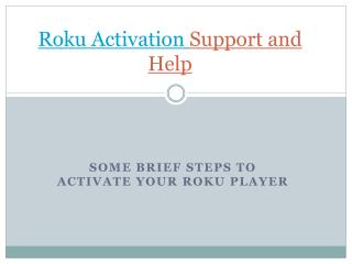 Support For Roku Activation