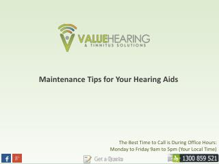 Maintenance Tips for Your Hearing Aids