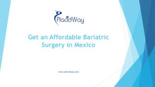 Get an Affordable Bariatric Surgery in Mexico