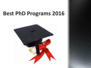 Best PhD programs 2016