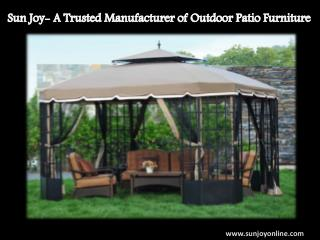 Sun Joy- A Trusted Manufacturer of Outdoor Patio Furniture
