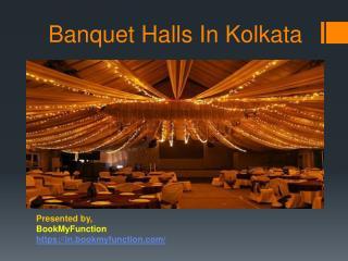 Banquet Halls In Kolkata